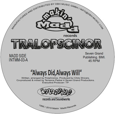 Tralopscinor - Always Did, Always Will / Shadow (Standing In The Corner) (INTMM-03)