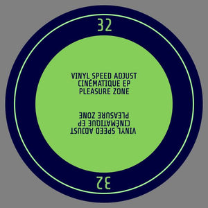 Vinyl Speed Adjust - Cinématique EP (PLEASURE ZONE) (PLZ032)
