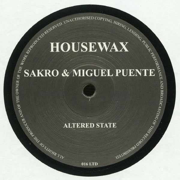 Sakro & Miguel Puente - Altered State (HOUSEWAXLTD016)