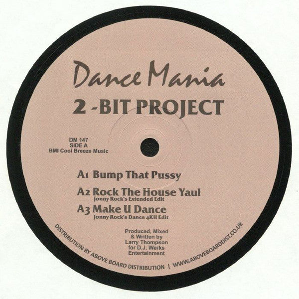 2-Bit Project ‎– Bump That Pussy (DM147)