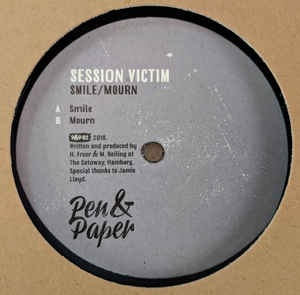 Session Victim - Smile / Mourn (P&P02)