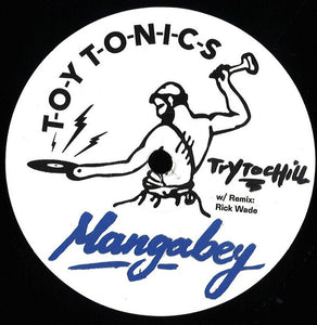 Mangabey - Try To Chill (TOYT092)
