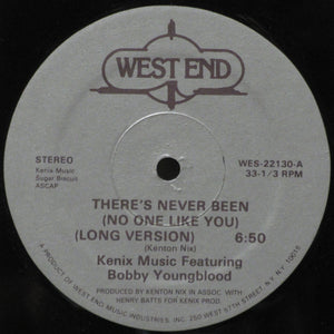 Kenix Music Featuring Bobby Youngblood ‎– There's Never Been (No One Like You) (WES22130)
