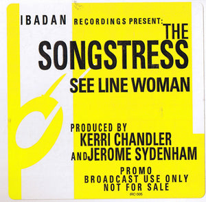 The Songstress ‎– See Line Woman (IRC005)