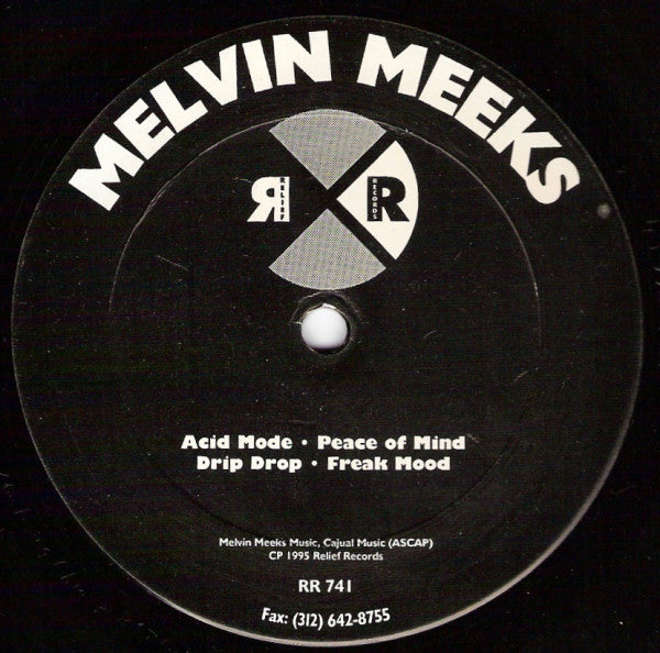 Melvin Meeks ‎– Acid Mode / Peace Of Mind (RR741)