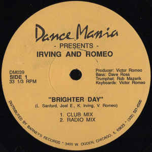 Irving And Romeo ‎– Brighter Day