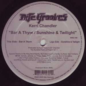 Kerri Chandler ‎– Bar A Thym / Sunshine & Twilight (KNG230)