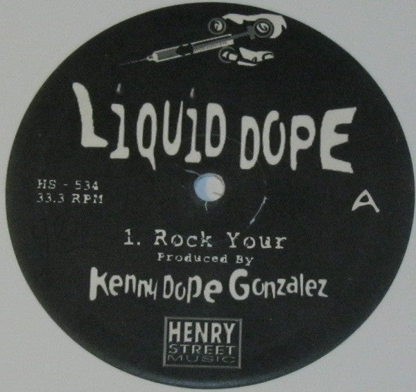 Liquid Dope ‎– Rock Your (HS534)