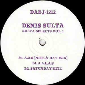 Denis Sulta ‎– Sulta Selects Vol. 1