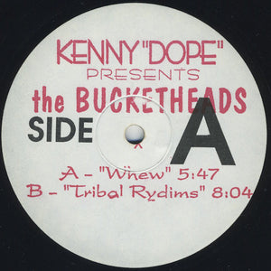 "Kenny ""Dope"" Presents The Bucketheads ‎– Whew"