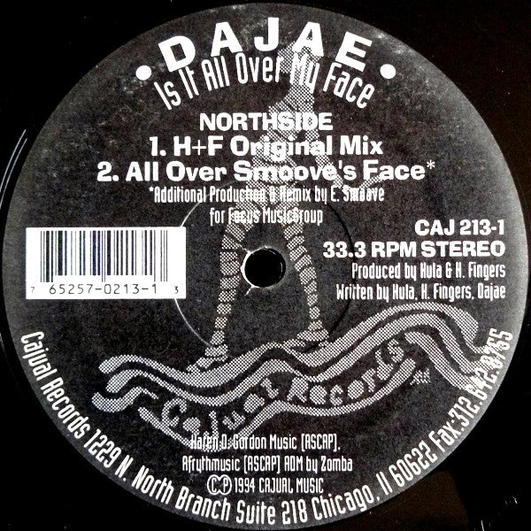 Dajae* ‎– Is It All Over My Face (CAJ 213-1)