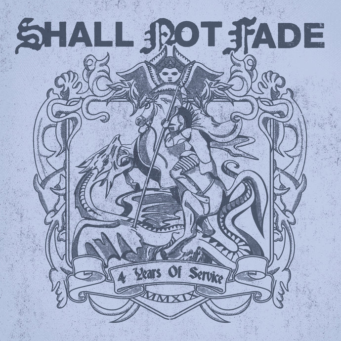 Shall Not Fade - 4 Years of Service LP - V/A (SNFLP002)