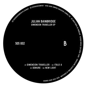 Julian Bainbridge - Dimension Traveller (SOS002)