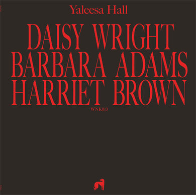 Yaleesa Hall ‎– Daisy Barbara Harriet [WNK013]