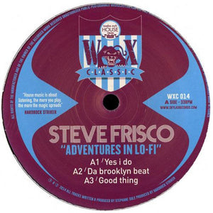 "Steve Frisco - ""Adventure in Lo - Fi #1"" (WAX CLASSIC 14) (WXC014)"