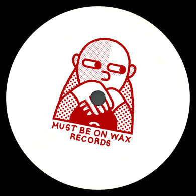 Various Artists - Must Be On Wax (MBOW002)