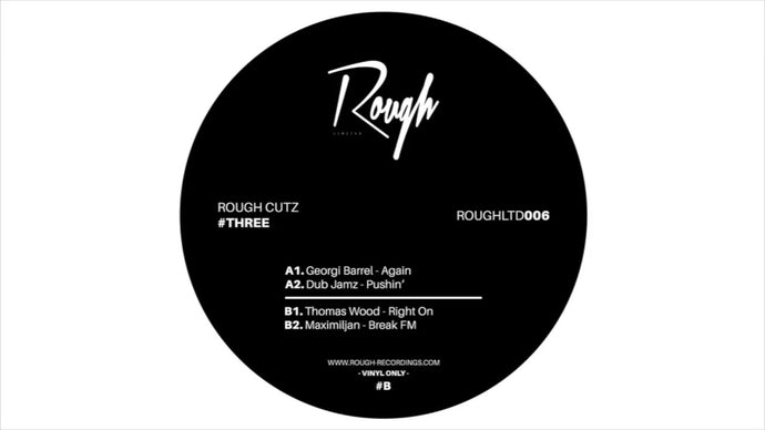 VA ROUGHLTD006 | Rough Cutz #Three