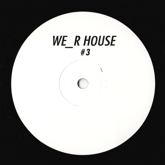 We_R House 03 (Revivis - Serendipity)
