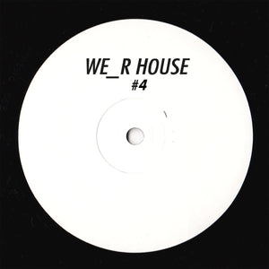 We_R House 04 ( Toman - Broodrooster EP )