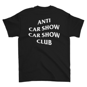 Anti Car Show Car Show Club Black Tee