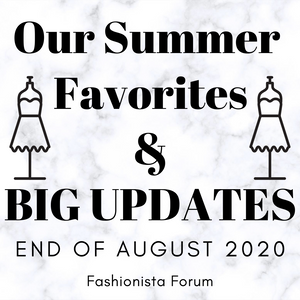 Our Summer Favorites & Big Updates