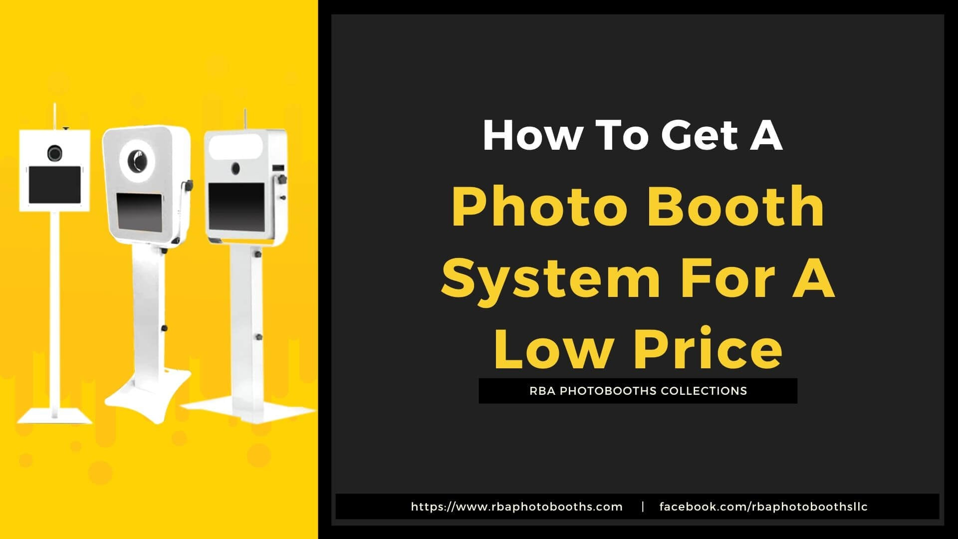 How To Get A Photo Booth System For A Low Price