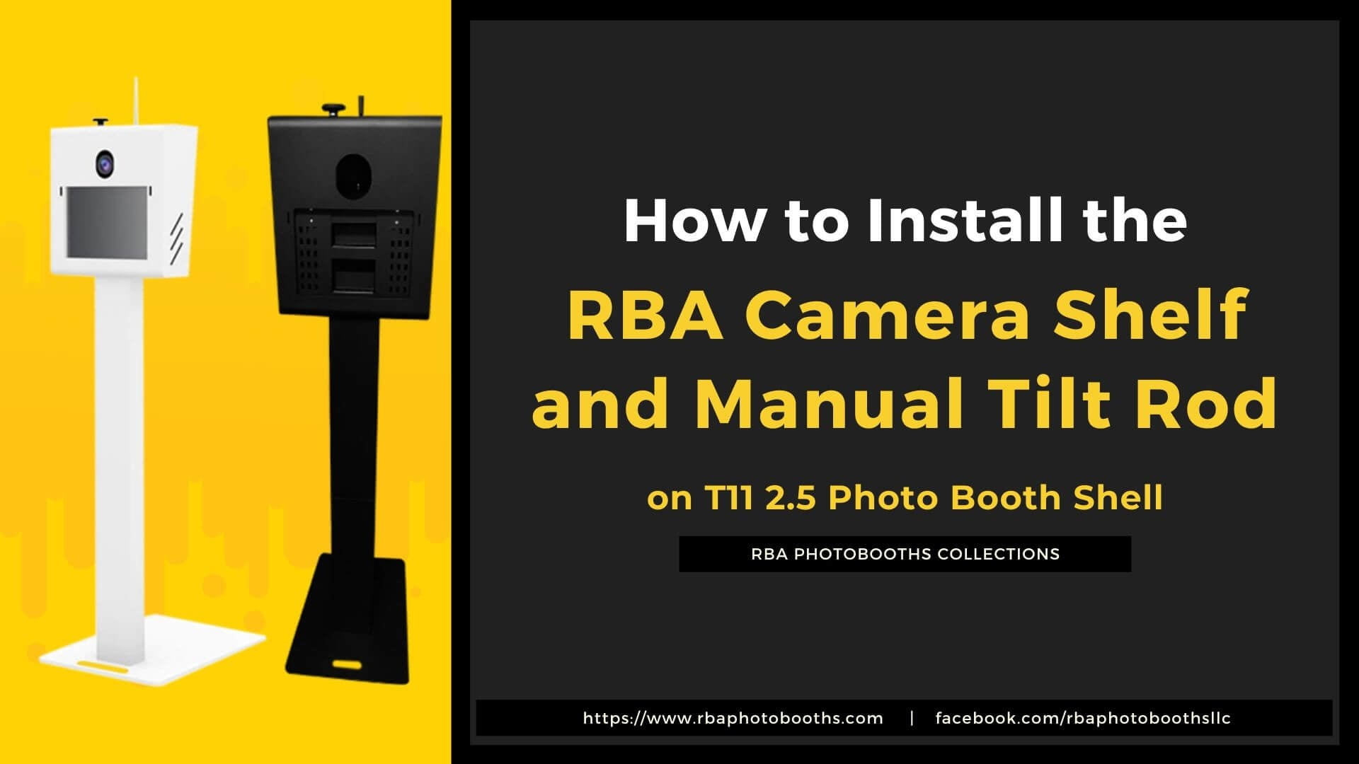 How to Install the RBA Camera Shelf and Manual Tilt Rod on RBA T11 2.5 Photo Booth Shell Enclosure