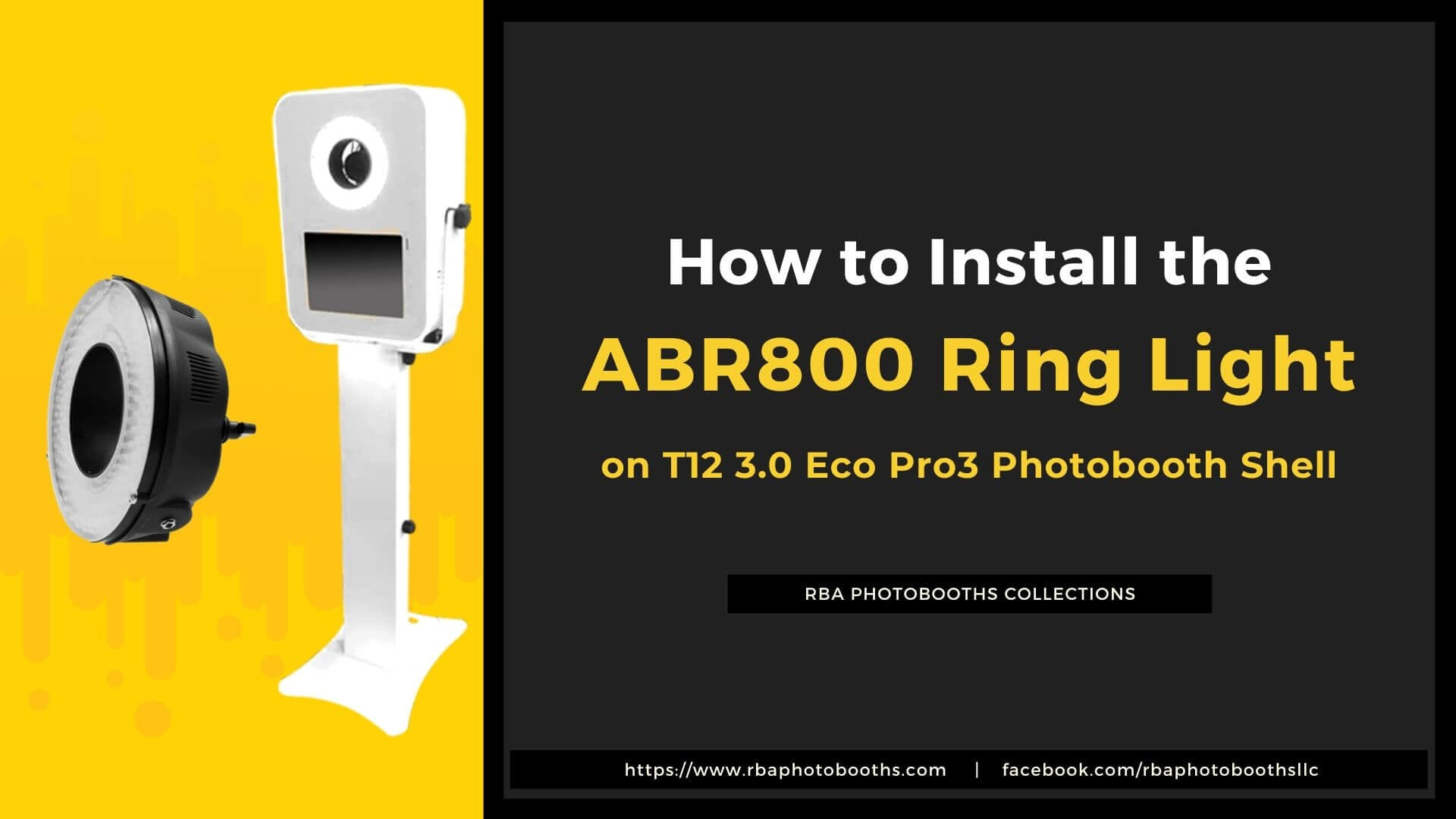 How To Install The ABR800 Ring Light On The T12 3.0 Eco Pro3 Photobooth Shell Enclosure