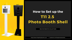 How to Setup or Assemble the T11 2.5 Photo Booth Shell Enclosure