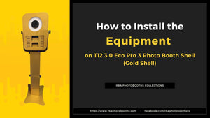 How to Install The Equipment On The T12 3.0 Eco Pro 3 Photo Booth Shell (Gold Shell)