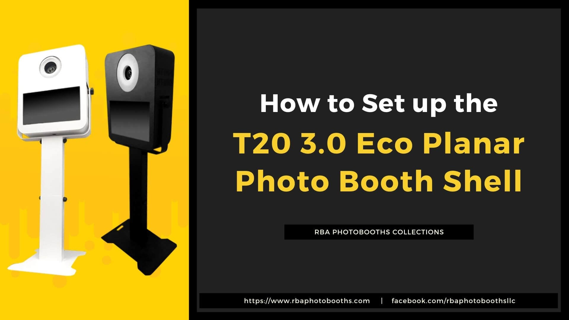 How to Install or Setup the T20 3.0 Eco Planar Photo Booth Shell