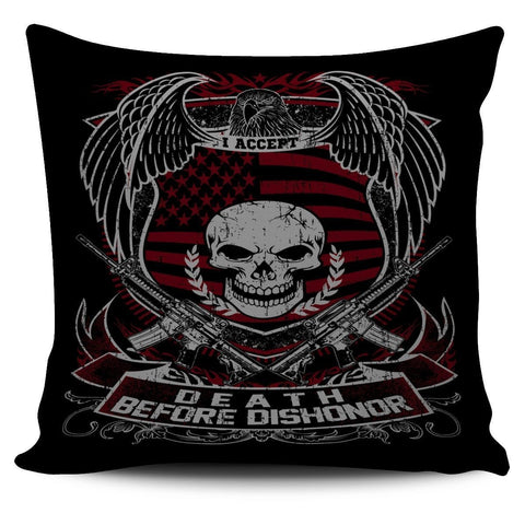 Death Before Dishonor-Pillow Cover-Free Shipping