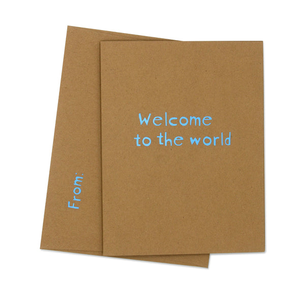Welcome to the World - Matte light blue