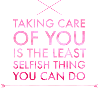 Taking Care of You!