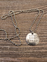 """Never Give Up"" ball chain necklace"