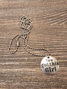"""You Got This Girl"" ball chain necklace"