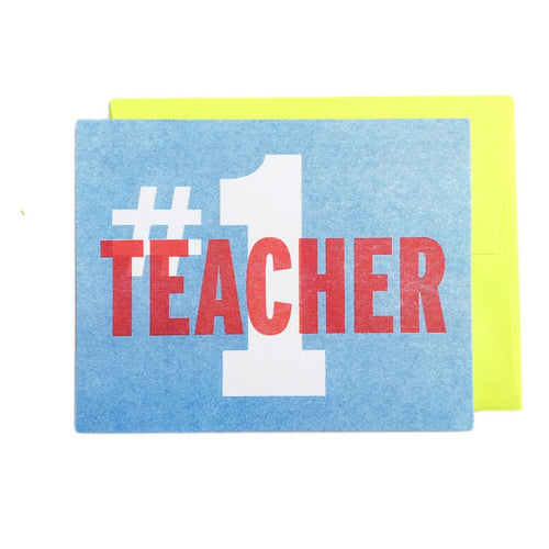 #1 Teacher - Teacher Appreciation Day Greeting Card - Next Chapter Studio