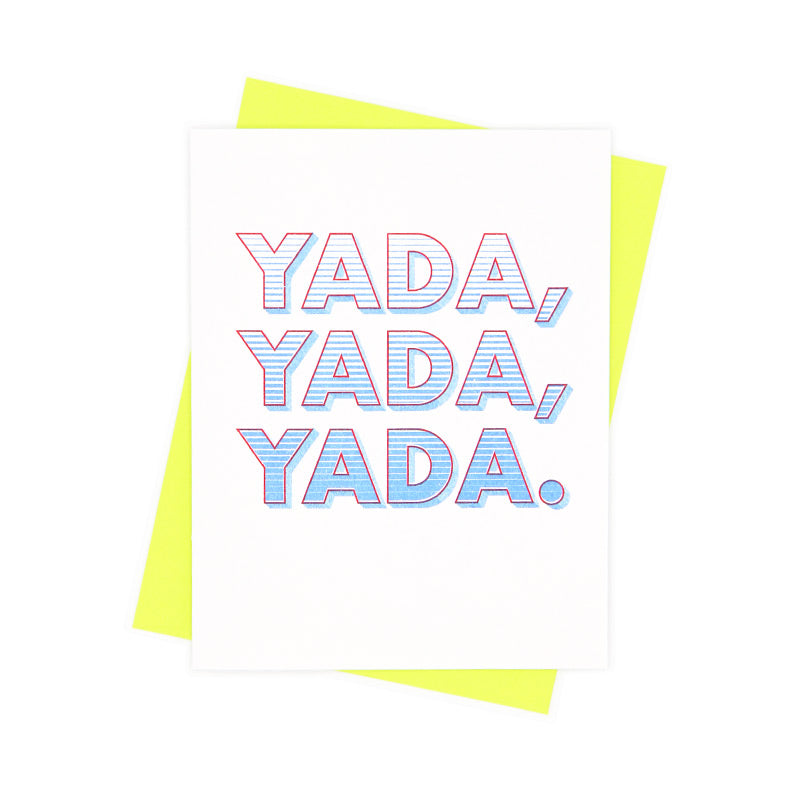 Yada, Yada, Yada Greeting Card