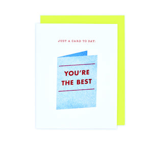 You're the Best - Card on a Card Greeting Card