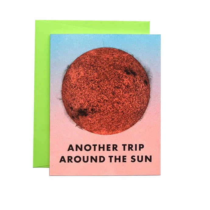 Another Trip Around the Sun - Risograph Greeting Card - Next Chapter Studio