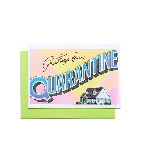 Greetings from: Quarantine - Risograph Card - Next Chapter Studio