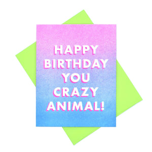"""Happy Birthday You Crazy Animal"" - Risograph Greeting Card - Next Chapter Studio"