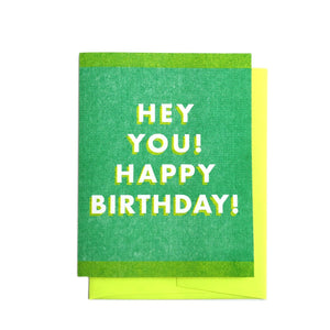 Hey You! Happy Birthday! - Green Risograph Happy Birthday Card - Next Chapter Studio