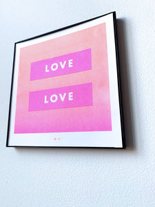 Love is Love - Art Risograph Print - Next Chapter Studio