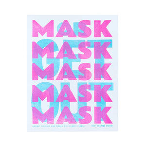 """Mask or Get Out"" - Store Sign Risograph Print - Next Chapter Studio"