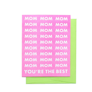 Mom You're the Best - Risograph Greeting Card - Next Chapter Studio