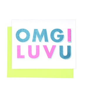 OMG I LUV U - Risograph Valentine's Day Card - Next Chapter Studio
