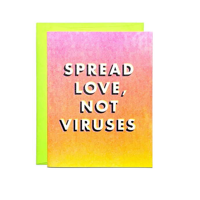 Spread Love, Not Viruses - Risograph Greeting Card - Next Chapter Studio