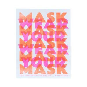 """Wear Your Mask"" - Store Sign Risograph Print - Next Chapter Studio"