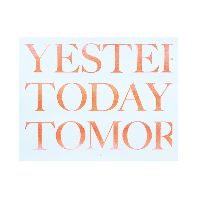 Yesterday, Today, Tomorrow - Risograph Art Print - Next Chapter Studio
